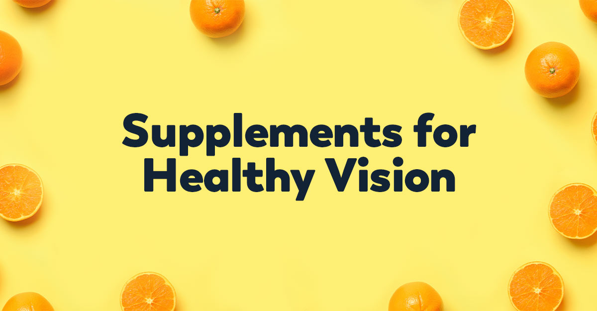 supplements for healthy vision